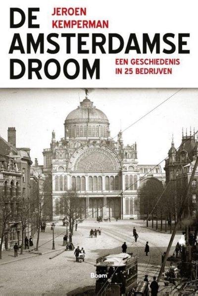 De Amsterdamse droom, 9789024431434