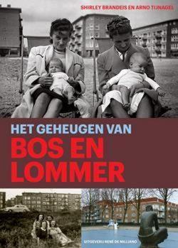 Het geheugen van Bos en Lommer, 9789072810540