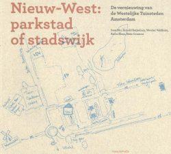 Nieuw-West parkstad of stadswijk, 9789492095220