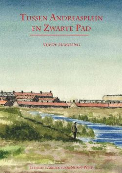 Tussen Andreasplein en Zwarte Pad, 9789490586232