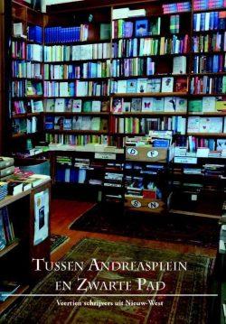 Tussen Andreasplein en Zwarte Pad, veertien schrijvers, 9789490586140