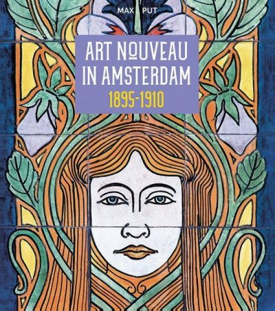 Art Nouveau in Amsterdam, 9789079156481
