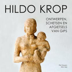 Hildo Krop Boek Ontwerpen schetsen en afgietsels van gips, 9789081477871