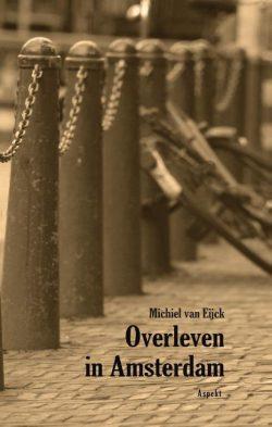 Overleven in Amsterdam, 9789464240207