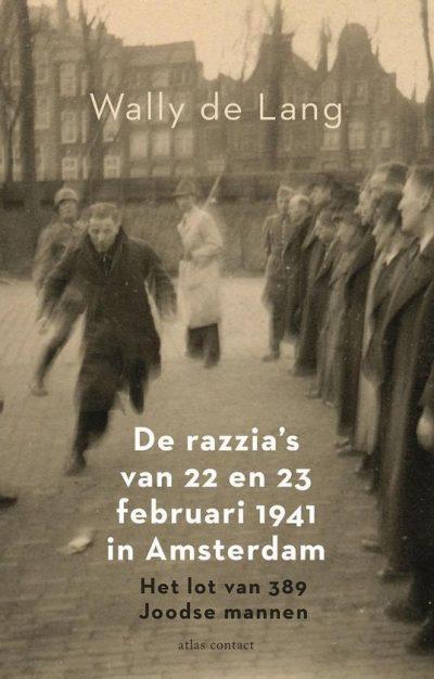 De razzia's van 22 en 23 februari 1941, 9789045042749