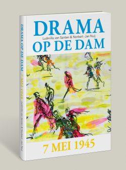 Drama op de Dam, 9789090302416