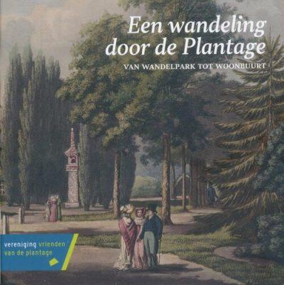 Een wandeling door de Plantage