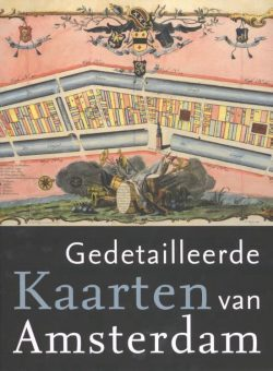 Gedetailleerde kaarten van Amsterdam, 9789068686869