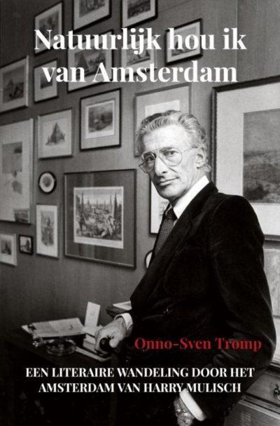 Natuurlijk hou ik van Amsterdam, 9789464189438