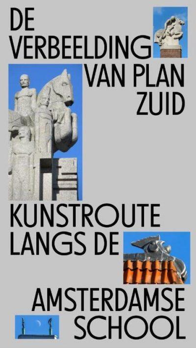 De Verbeelding van Plan Zuid,9789082921137