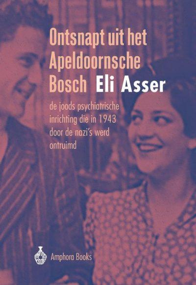 Ontsnapt uit het Apeldoornsche Bosch, 9789064461521